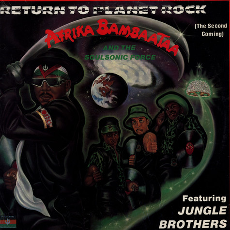 Afrika Bambaataa & Soulsonic Force - Return To Planet Rock (The Second Coming) feat. Jungle Brothers