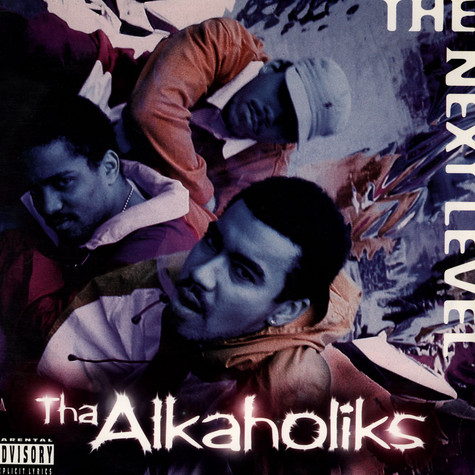 Alkaholiks - The Next Level