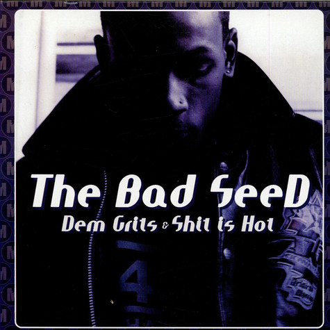 Bad Seed, The - Dem Grits
