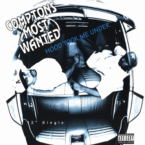 Comptons Most Wanted - Hood took me under