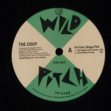 Coup - Fat cats, bigga fish (get down-get down)