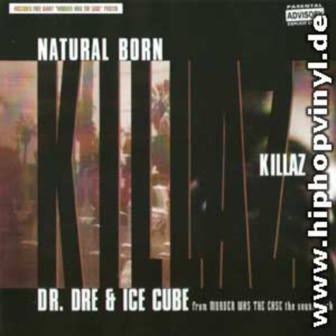 Dr.Dre & Ice Cube - Natural Born Killaz