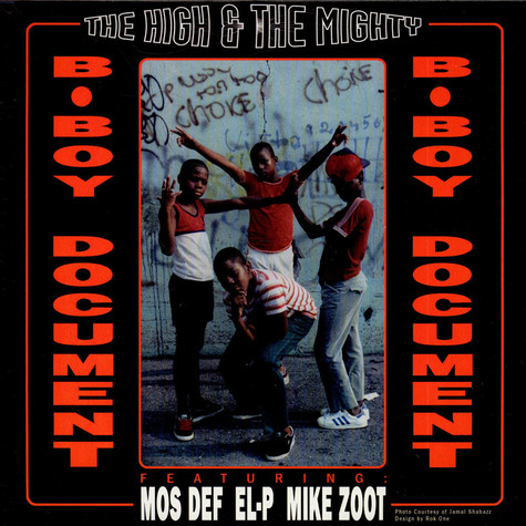 High & Mighty - B-Boy Document feat. Mos Def, EL-P, Mike Zoot