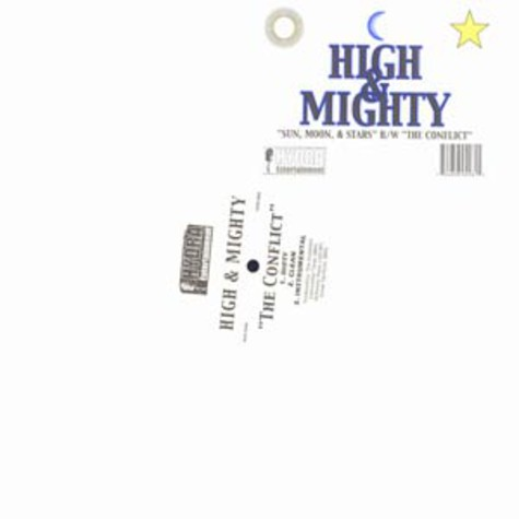 High & Mighty, The - Sun, Moon, & Stars / The Conflict