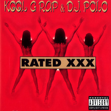 Kool G Rap & DJ Polo - Rated XXX