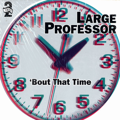 Large Professor - Bout that time