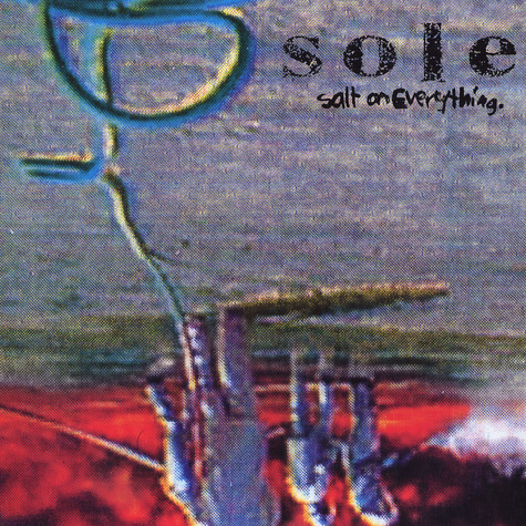 Sole - Salt on everything