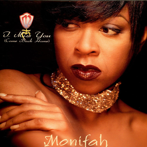 Monifah - I Miss You (Come Back Home)