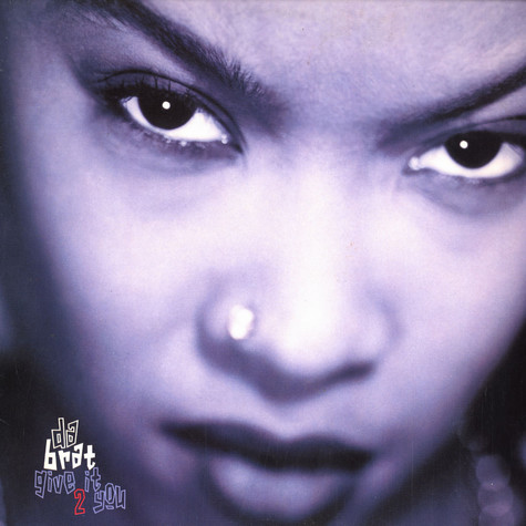 Da Brat - Give it 2 you