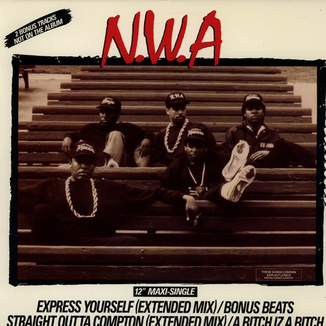 NWA - Express yourself / straight outta compton