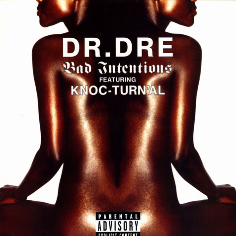 Dr.Dre - Bad intentions
