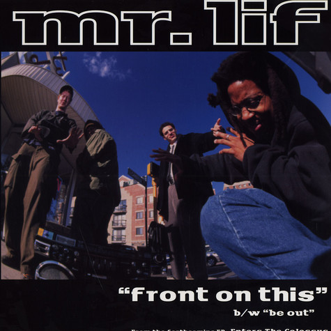 Mr.Lif - Front on this