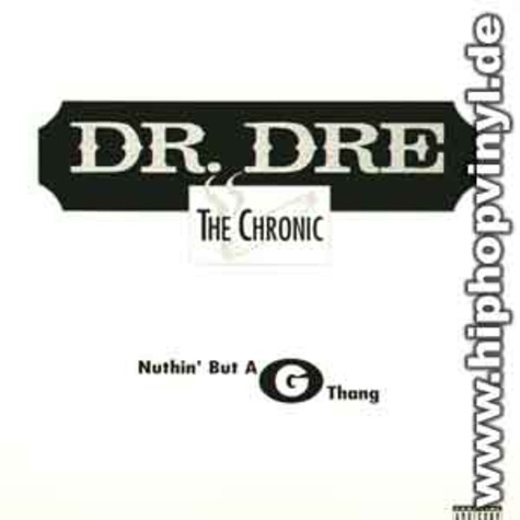 Dr.Dre - Nuthin but a g thang