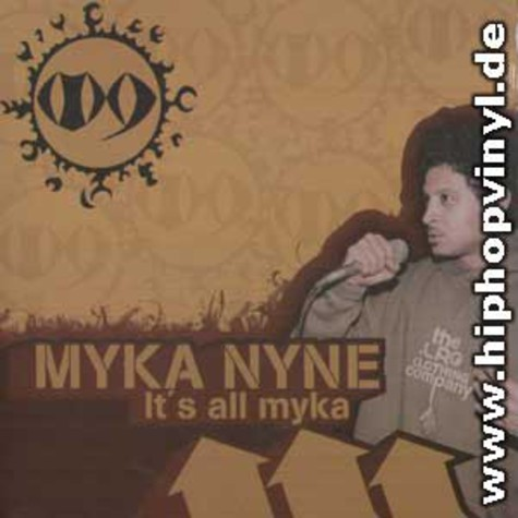 Myka Nyne - It's all myka