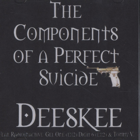 Deeskee - The Components Of A Perfect Suicide