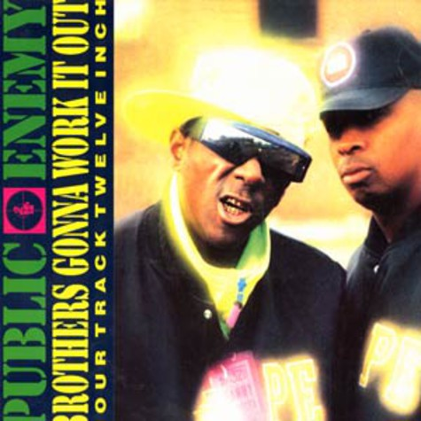 Public Enemy - Brothers gonna work it out remix
