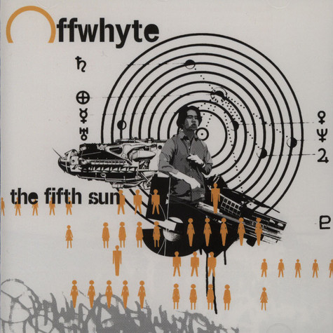 Offwhyte - The fifth sun
