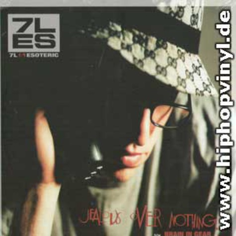 7L & Esoteric - Jealous over nothing
