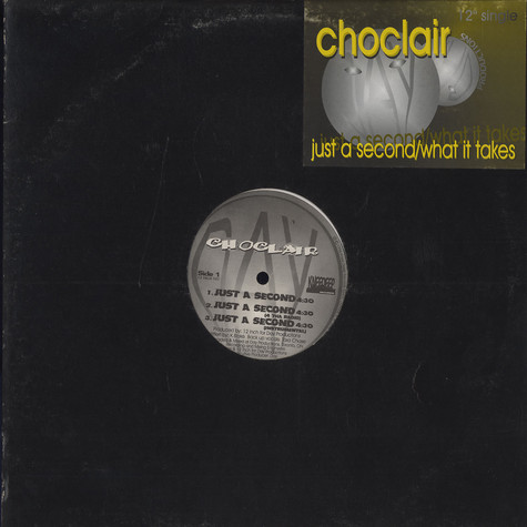 Choclair - Just A Second