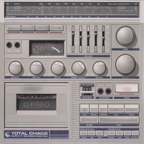 Total Chaos - Supercity soundmachine 2002