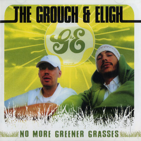 Grouch, The & Eligh - No more greener grasses