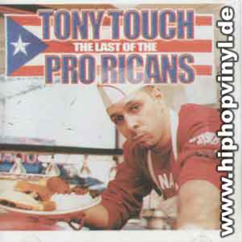 Tony Touch - The last of the pro ricans