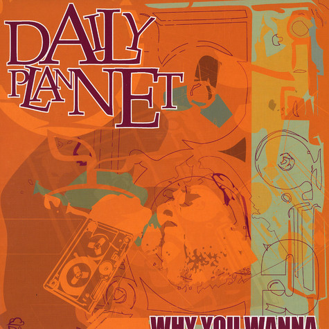 Daily Plannet - Why you wanna feat. Iomos Marad
