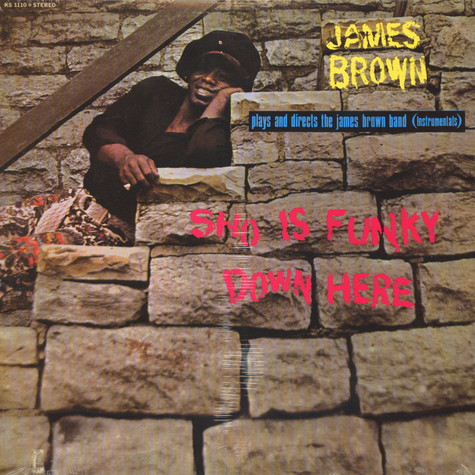 James Brown - Sho is funky down here