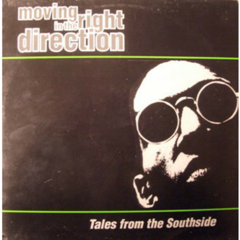 Moving In The Right Direction - Tales from the southside