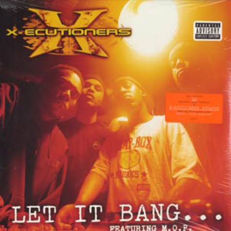 X-Ecutioners - Let it bang feat. MOP