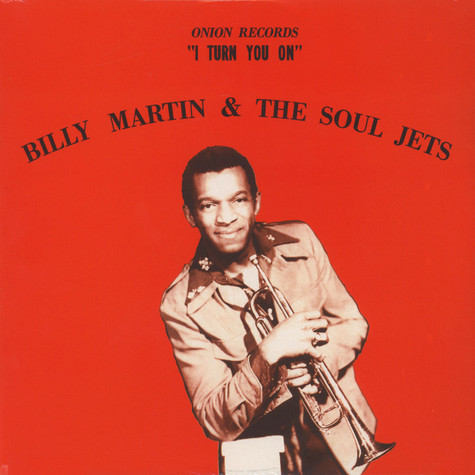 Billy Martin & The Soul Jets - I turn you on
