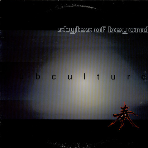 Styles Of Beyond - Subculture