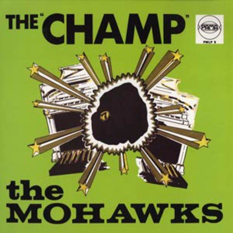 Mohawks - The champ