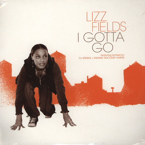 Lizz Fields - I gotta go