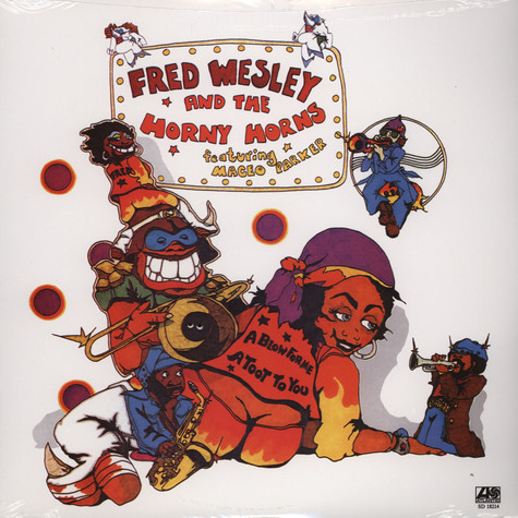 Fred Wesley - A blow for me, a toot to you