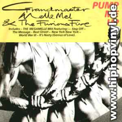 Grandmaster Melle Mel & The Furious Five - Pump me up