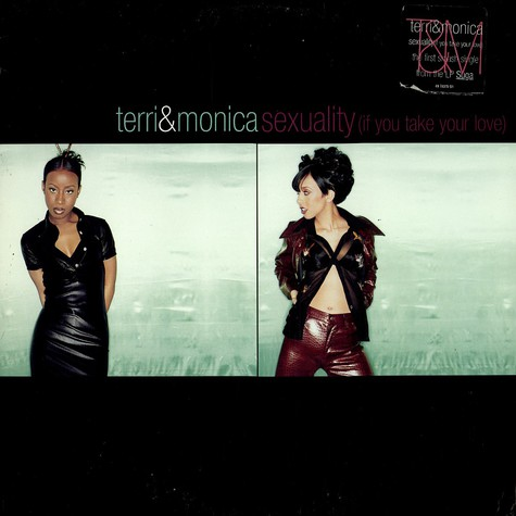Terri & Monica - Sexuality (if you take your love)