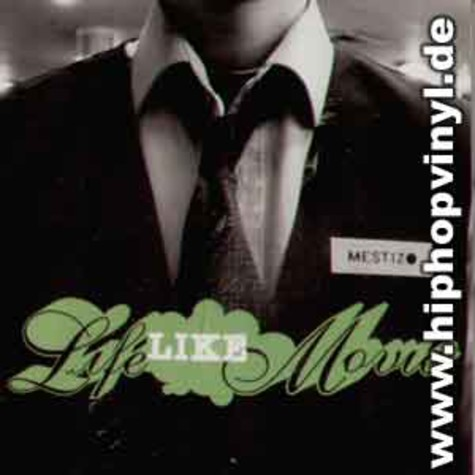 Mestizo - Life like movie