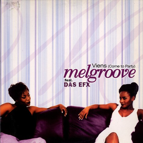 Melgroove - Viens (come to party) feat. Das Efx