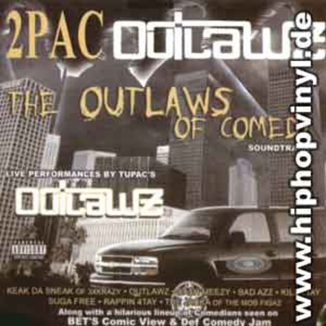 2Pac & Outlawz - The outlaws of comedy
