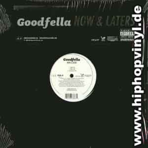 Goodfella - Now & laters