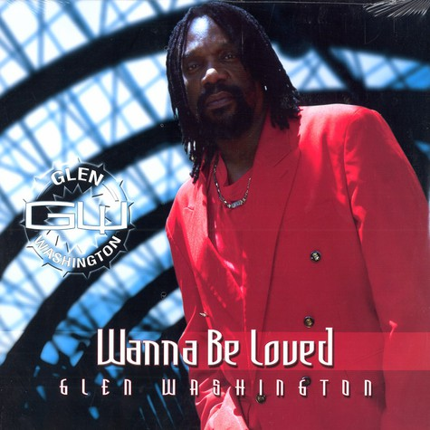 Glen Washington - Wanna be loved