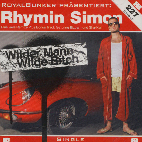 Rhymin Simon - Wilder mann, wilde bitch