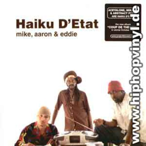 Haiku D'Etat (Abstract Rude, Aceyalone and Mikah 9) - Mike, aaron & eddie