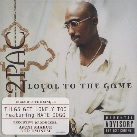 2Pac - Loyal to the game
