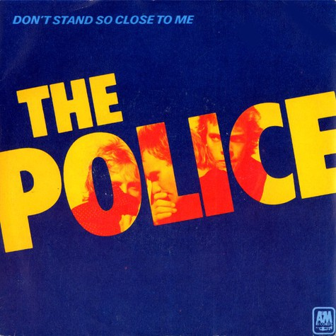 Police, The - Don't stand so close to me