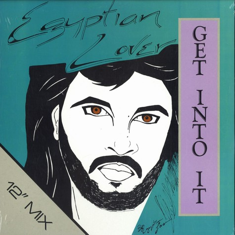 Egyptian Lover - Get into it