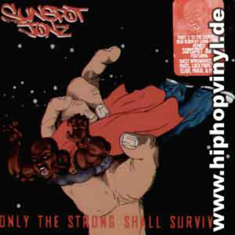 Sunspot Jonz - Only the strong shall survive