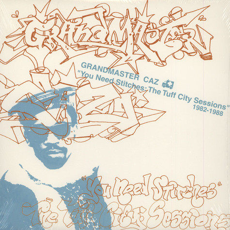 Grandmaster Caz - You need stitches
