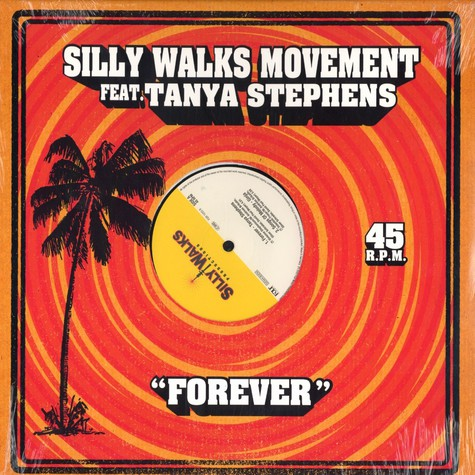 Silly Walks Movement - Forever feat. Tanya Stephens
